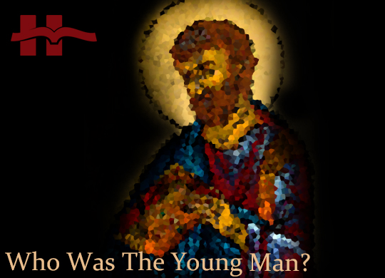 Who Was The Young Man?