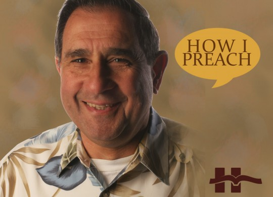 Don Sunukjian: How I Preach