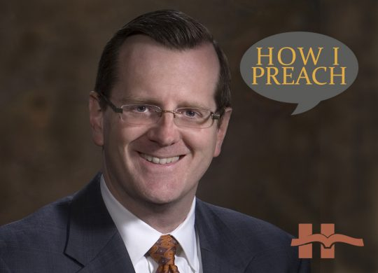 Philip Ryken: How I Preach
